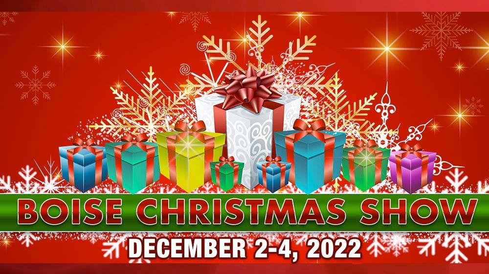 2019 Boise Christmas Show